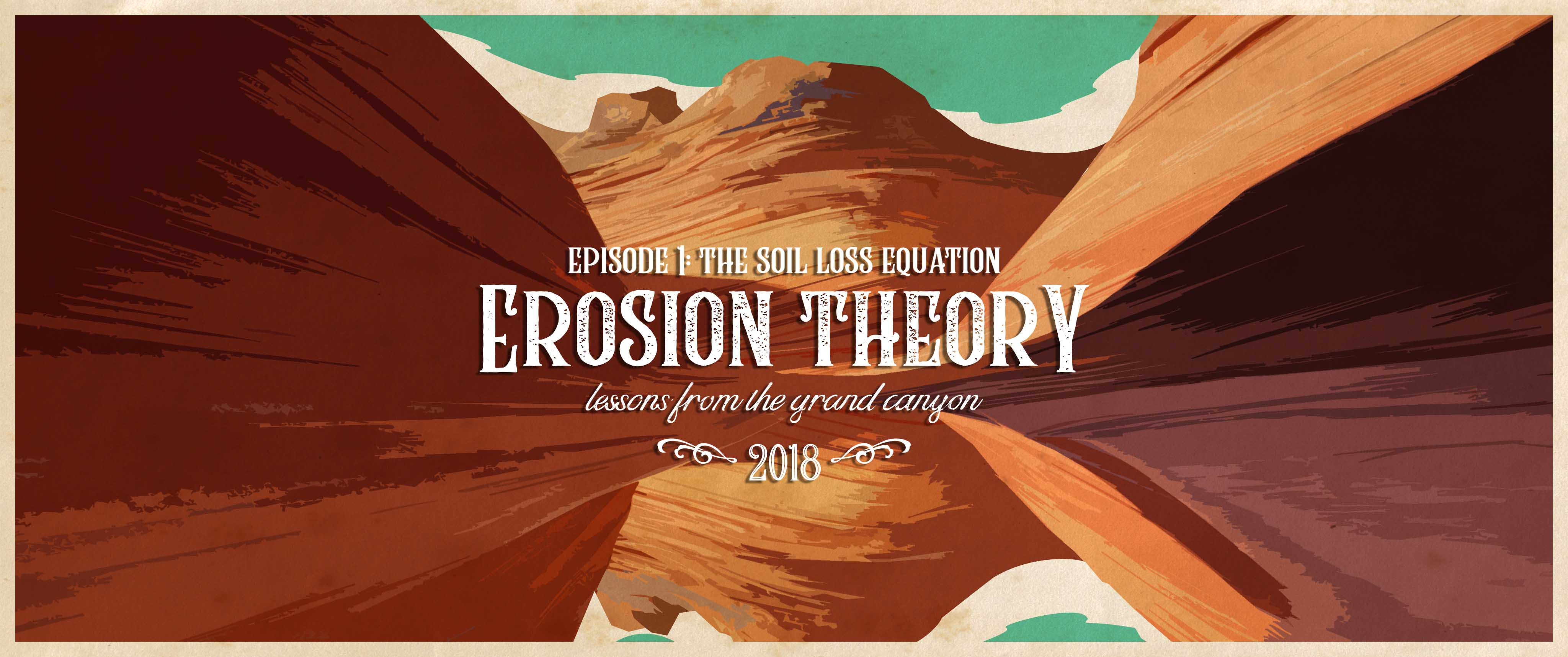 Erosion Theory: Lessons from the Grand Canyon