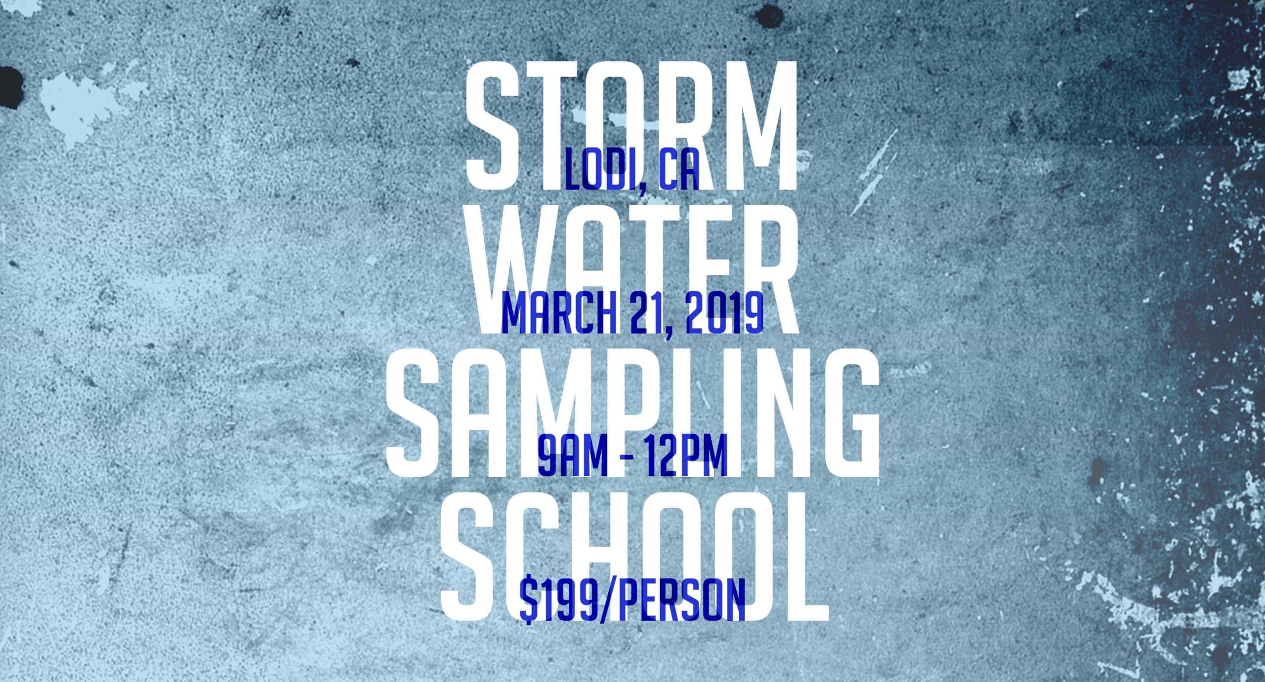 Storm Water Sampling School – March 21, 2019