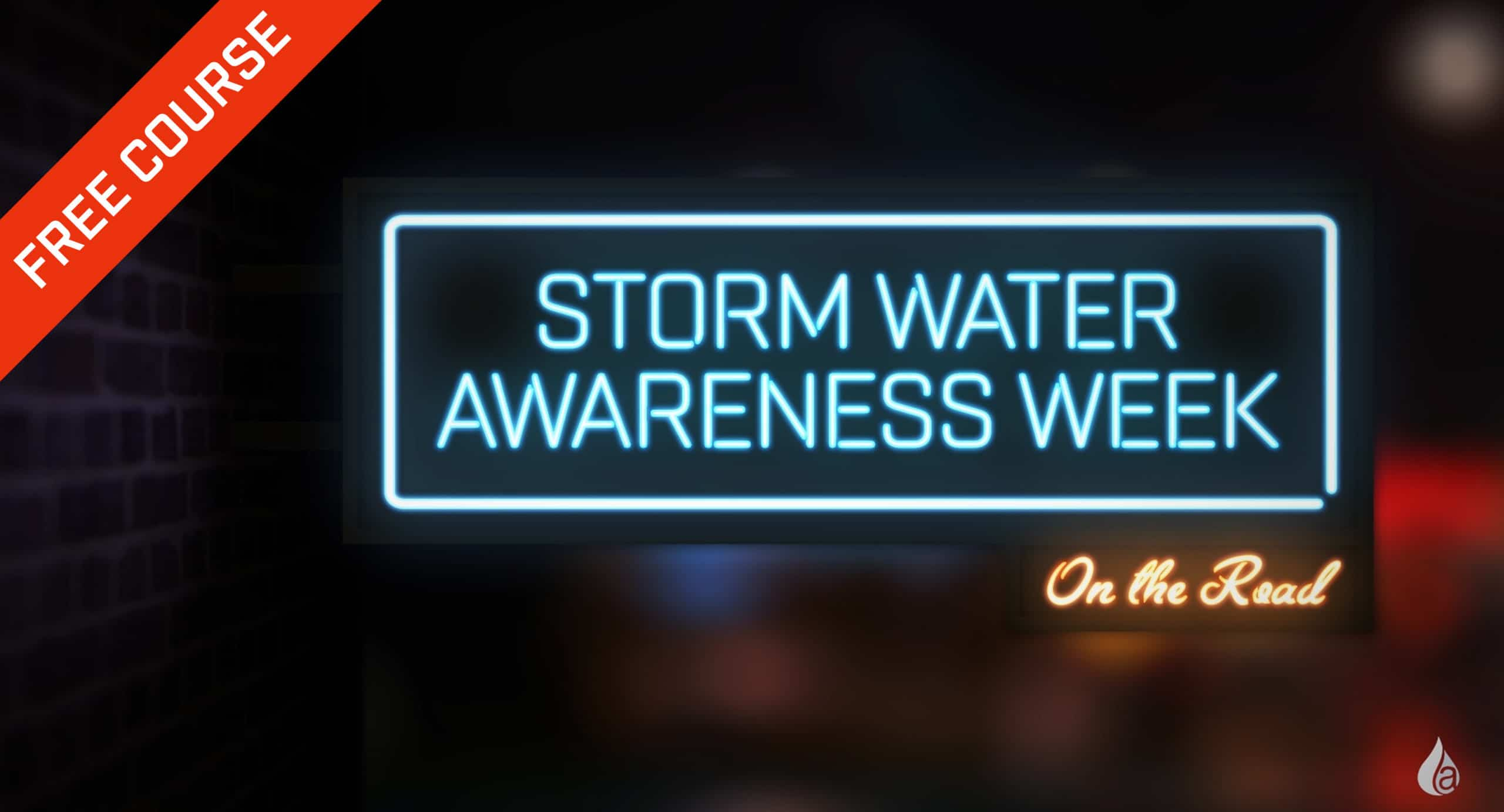 Storm Water Awareness Week 2017