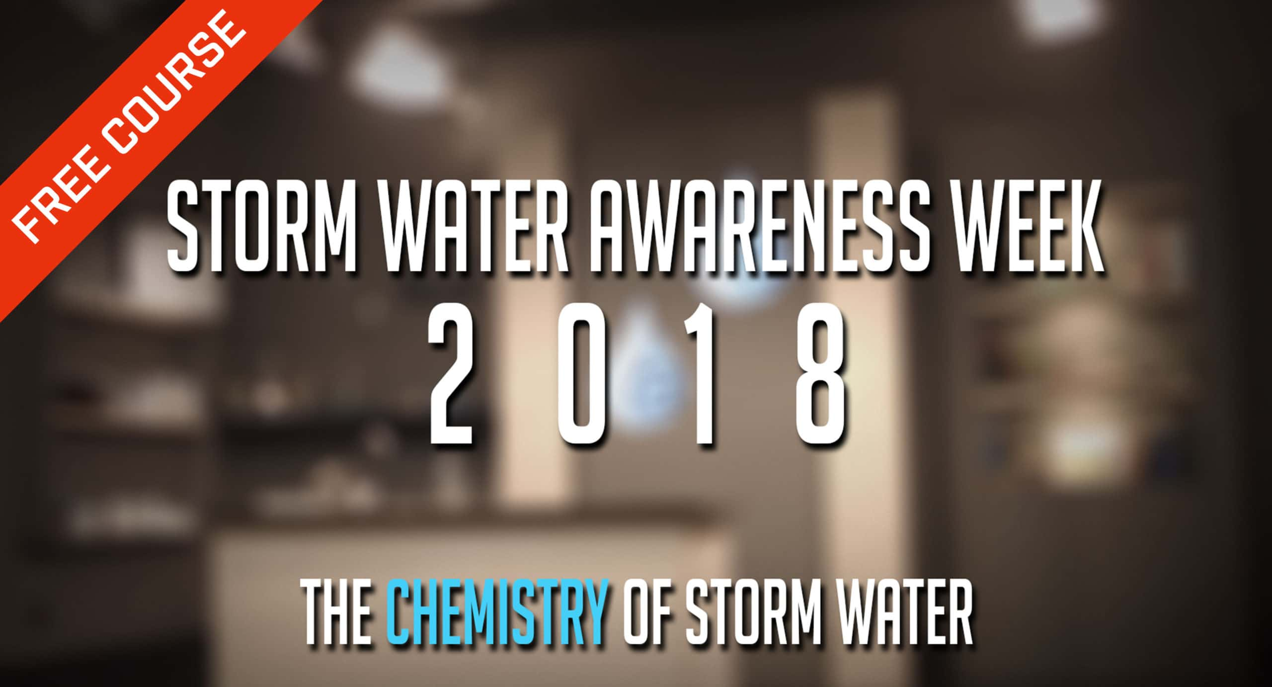 Storm Water Awareness Week 2018